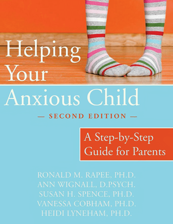 Helping Your Anxious Child, 2nd Edition