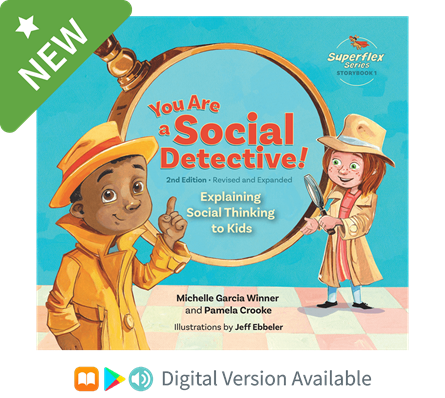 You are a Social Detective! 2nd Edition Digital Version Available with an audio feature for accessibility